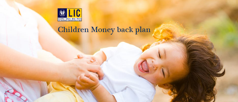 Eligibility Criteria Of LIC Children's Money Back Plan