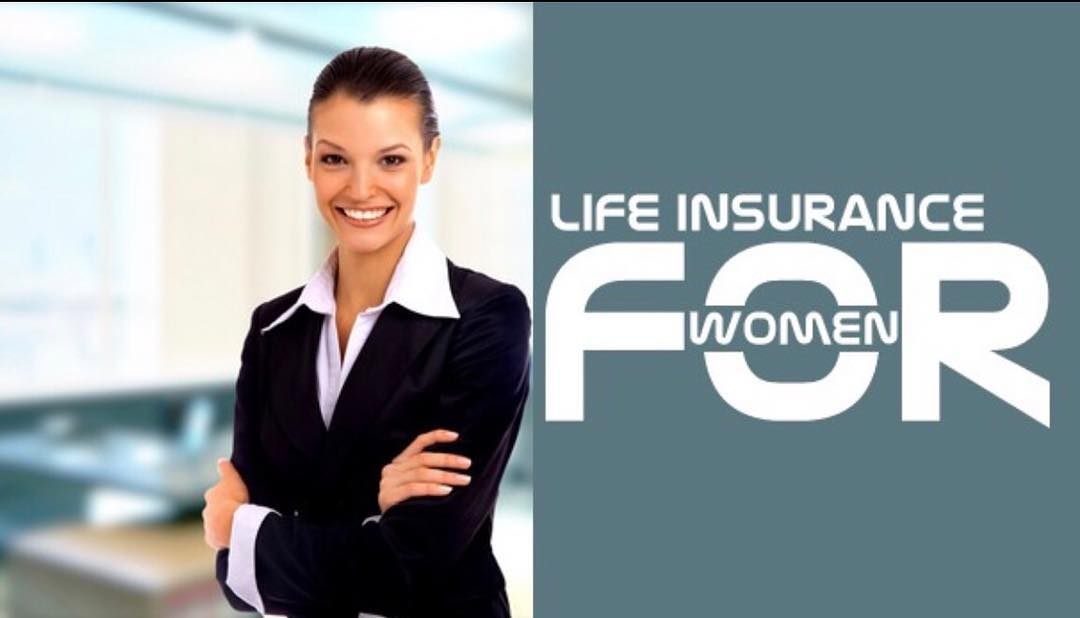 What Is The Need Of Best Life Insurance Policy For A Woman