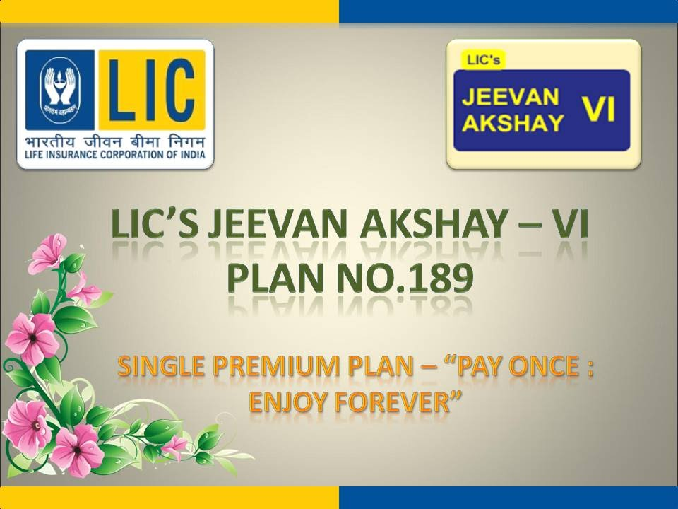 Benefits of LIC Jeevan Akshay VI Plan