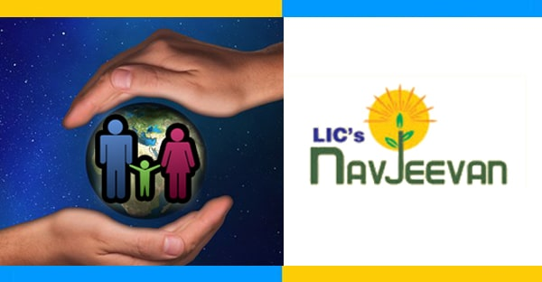 The LIC Navjeevan Insurance Policy