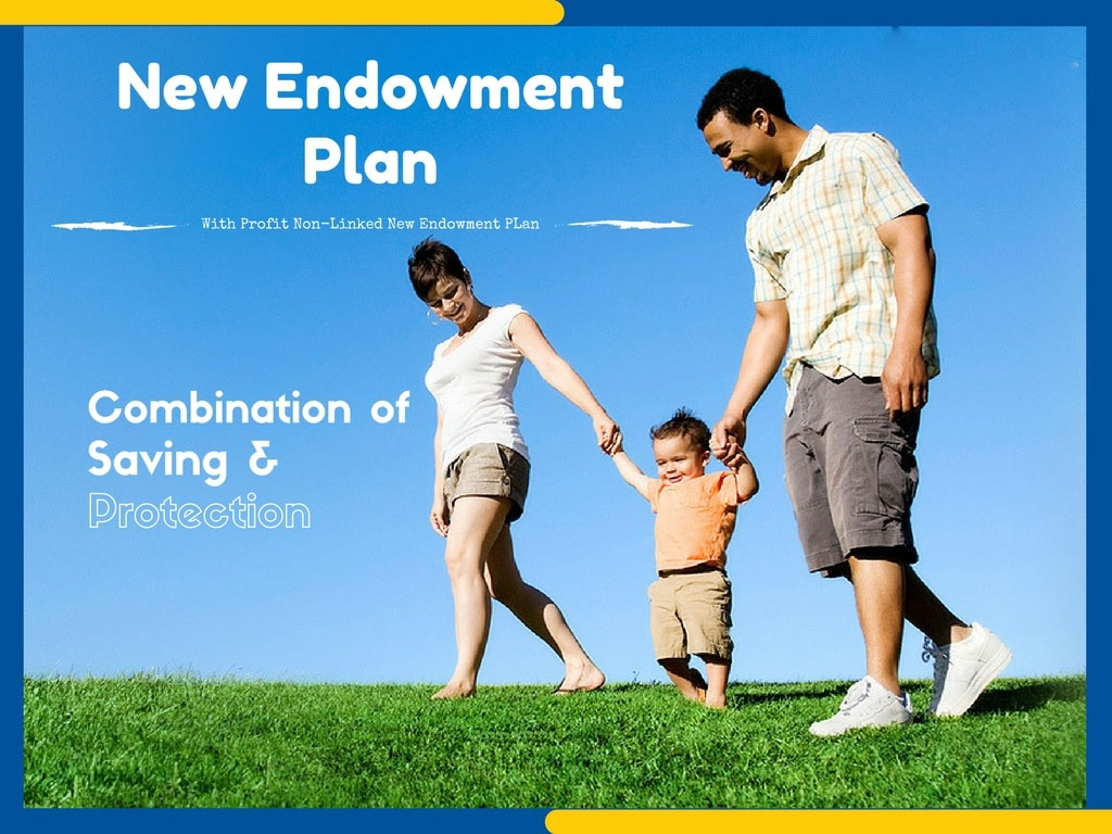 Endowment Policy With Profit