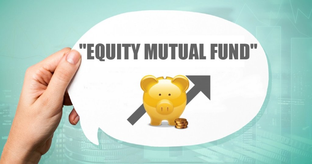 Equity Mutual Fund